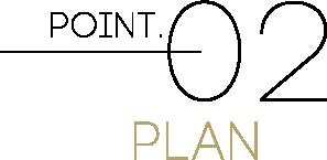 POINT.02_PLAN